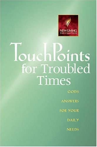 9780842387286: TouchPoints for Troubled Times