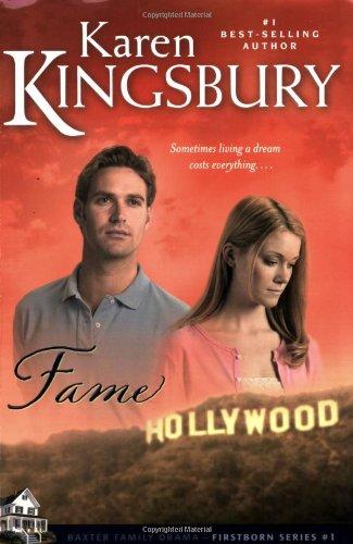 9780842387439: Fame (Firstborn Series-Baxter 2, Book 1)