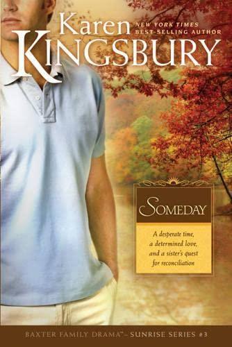 9780842387491: Someday (Sunrise Series-Baxter 3, Book 3)