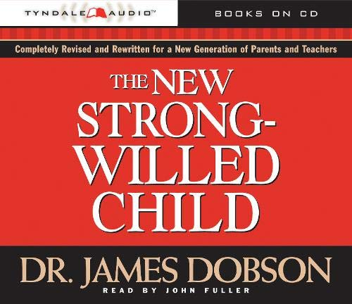 9780842387996: The New Strong-Willed Child