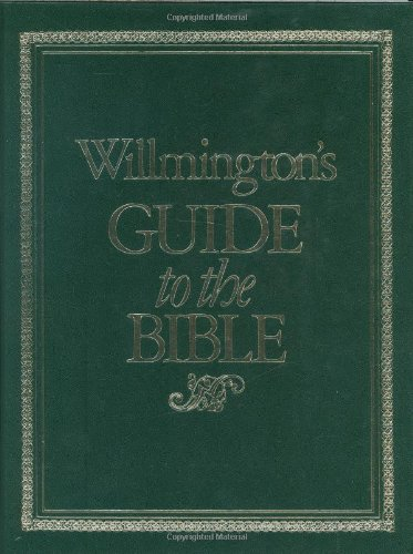 9780842388047: Willmington's Guide to the Bible