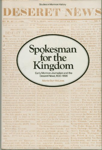 9780842500234: Spokesman for the Kingdom: Early Mormon Journalism and the Deseret News, 1830-1898 (Studies in Mormon History, Vol. 2)