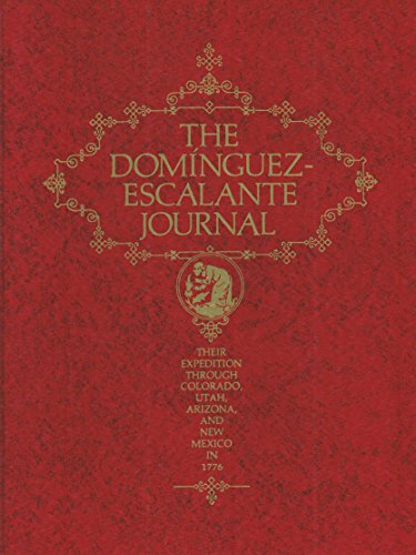 9780842500371: The DomInguez-Escalante Journal: Their Expedition Through Colorado, Utah, Arizona, and New Mexico in 1776