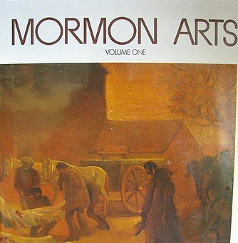 9780842500944: Mormon arts; featuring articles and art work by Mormon artists and authors