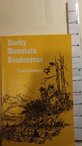 9780842507875: Rocky Mountain Rendezvous: A History of the Fur Trade Rendezvous 1825-1840