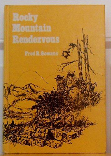 9780842507912: Rocky Mountain Rendezvous