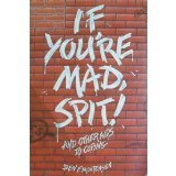 If youre mad, spit!: And other aids to coping