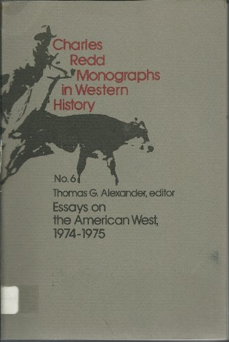 Essays on the American West: No. 3 (Charles Redd monographs in Western history)