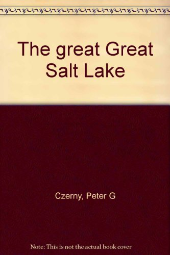 The Great Great Salt Lake