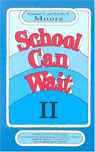 9780842513142: School Can Wait