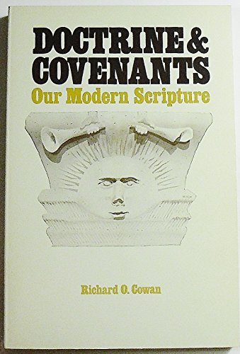 9780842513166: Doctrine & Covenants Our Modern Scripture