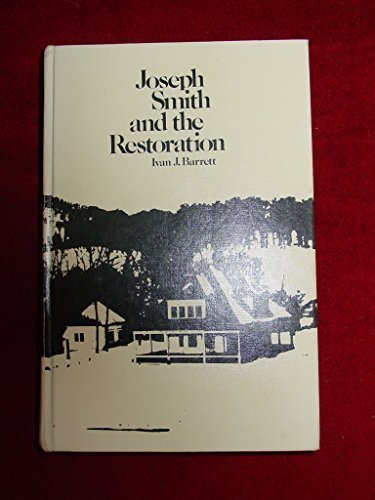 9780842515269: Joseph Smith and the Restoration : A History of the LDS Church to 1846