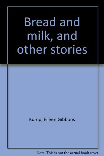 9780842517027: Bread and milk, and other stories