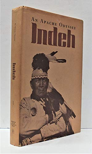 9780842517898: Indeh, an Apache odyssey