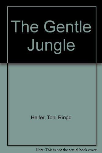 9780842518017: The Gentle Jungle