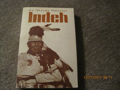9780842521291: An Apache odyssey: Indeh