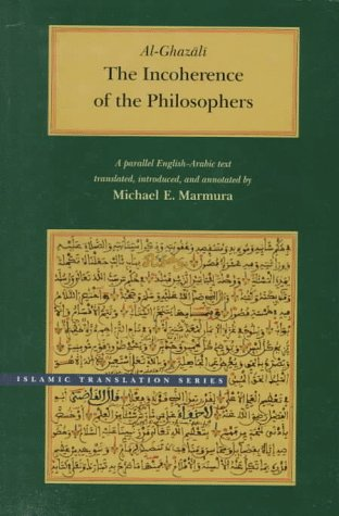 9780842523516: The Incoherence of the Philosophers (Brigham Young University - Islamic Translation Series)