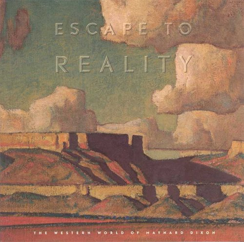 9780842524773: Escape to Reality: The Western World of Maynard Dixon