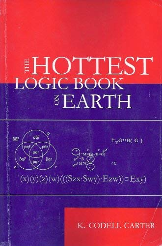 9780842524810: The Hottest Logic Book on Earth