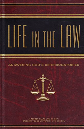Life in the Law: Answering God's Interrogatories