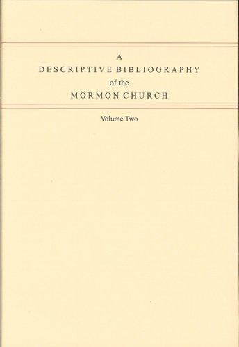 9780842526036: A Descriptive Bibliography of the Mormon Church, 2 Vol.