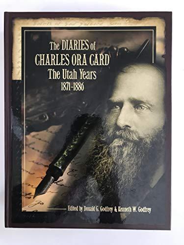 9780842526098: The Diaries of Charles Ora Card: The Utah Years, 1871-1886