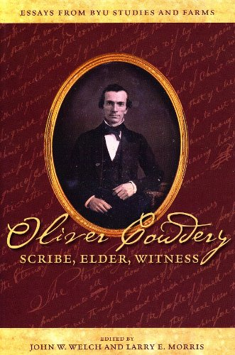 9780842526616: Oliver Cowdery: Scribe, Elder, Witness: Essays from BYU Studies and Farms