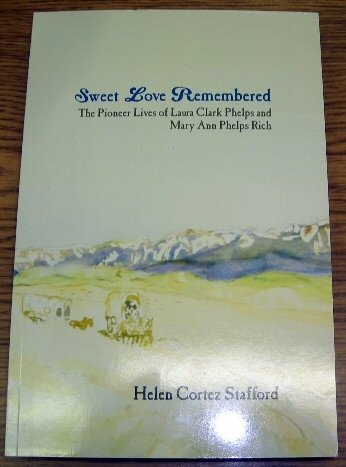 Sweet Love Remembered: Stafford, Helen Cortes