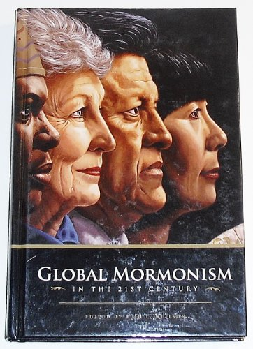 9780842526968: Global Mormonism in the 21st Century
