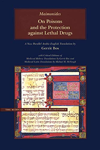 9780842527309: On Poisons and the Protection against Lethal Drugs: A Parallel Arabic-English Edition (Medical Works of Moses Maimonides)