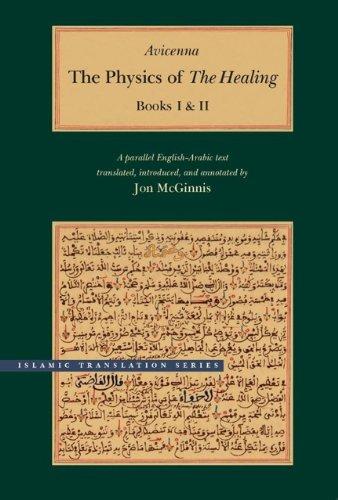 Avicenna: The Physics of Healing. Books III & IV. - McGinnis, Jon