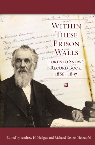 9780842527620: Within These Prison Walls: Lorenzo Snow's Record Book 1886-1897