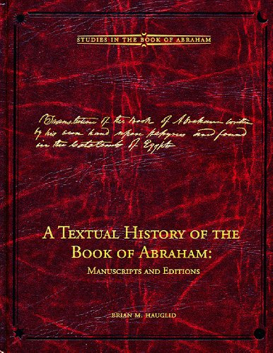 9780842527743: A Textual History of the Book of Abraham:: Manuscripts and Editions (Studies in the Book of Abraham)