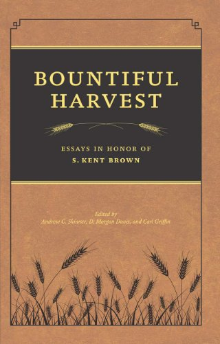 9780842528047: Bountiful Harvest: Essays in Honor of S. Kent Brown