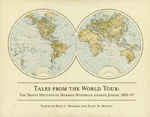9780842528207: Tales from the World Tour: The 1895-1897 Travel Writings of Mormon Historian Andrew Jenson