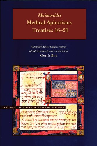 9780842528436: Medical Aphorisms: Treatises 16-21 (Medical Works of Moses Maimonides)