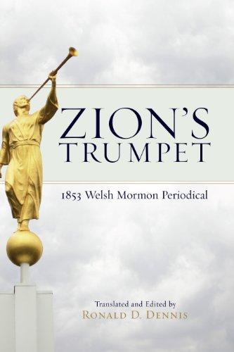 Zion's Trumpet: 1853 Welsh Mormon Periodical: Dennis, Ronald D.