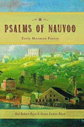 Psalms of Nauvoo: Early Mormon Poetry: Hal Robert Boyd; Susan Easton Black