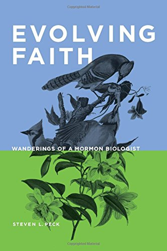 9780842529440: Evolving Faith: Wanderings of a Mormon Biologist