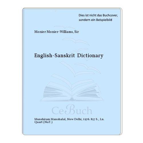 English-Sanskrit Dictionary.: Sir Monier MONIER-WILLIAMS