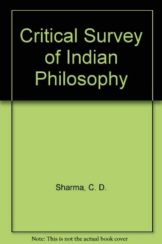 9780842608664: Critical Survey of Indian Philosophy