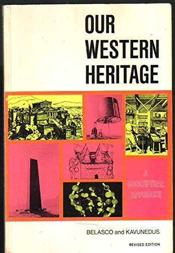 Our western heritage: A conceptual approach: Belasco, Milton Jay