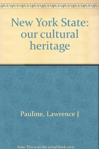 New York State: our cultural heritage: Pauline, Lawrence J