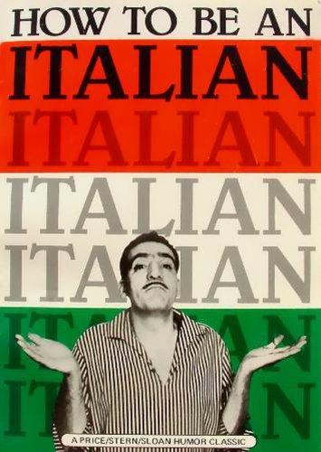 How to Be an Italian: Lou D'Angelo