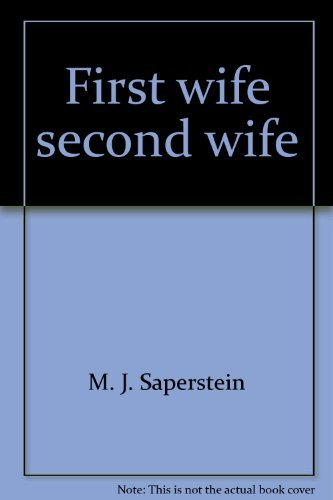 9780843101225: First wife, second wife,