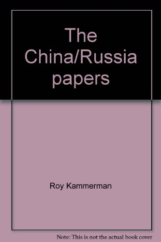 9780843101997: The China/Russia papers