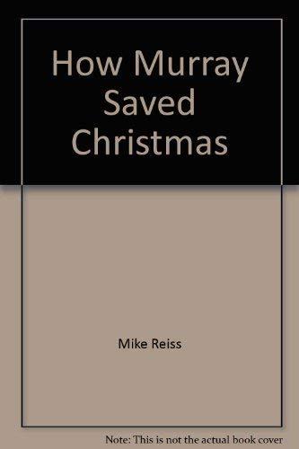 9780843102970: How Murray Saved Christmas