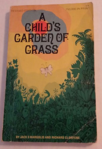 9780843103465: A child's garden of grass (the official handbook for marijuana users),