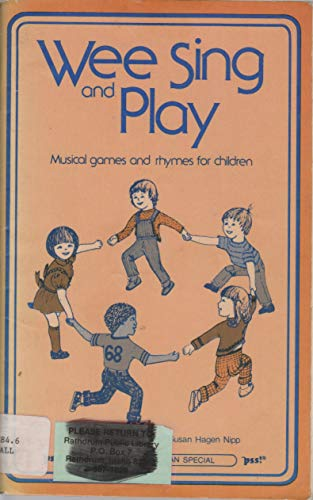 WE SING AND PLAY,MUSICAL GAMES & RHYMES: Beall, Pamela &