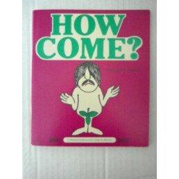 How Come? A Price/Stearn/Sloan Humor Special: Phillip G. Doran